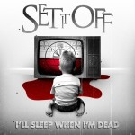 I'll Sleep When I'm Dead (Single)