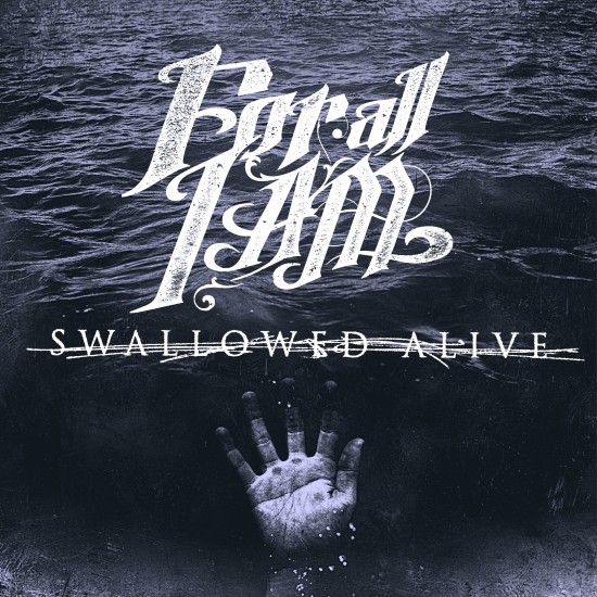 Swallowed Alive (Single)