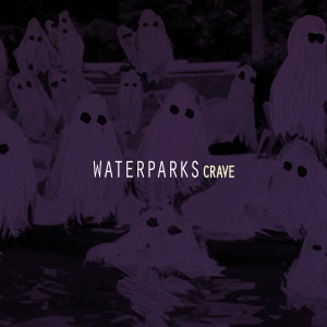 Waterparks.Crave_1500x1500