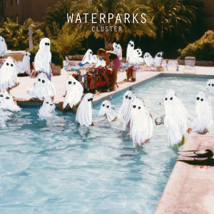Waterparks.Cluster.1500x1500