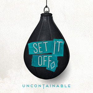 SetItOff_Uncontainable_1500x1500