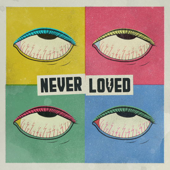 Never Loved EP